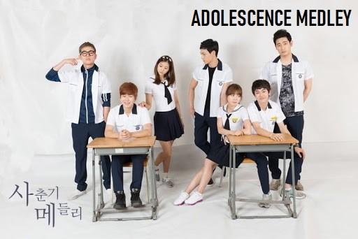 Adolescence Medley