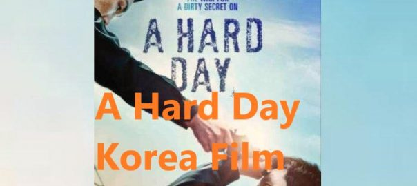 A Hard Day Korea Film