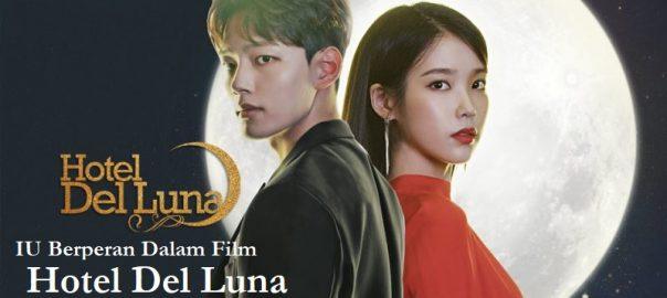 IU Berperan Dalam Film Hotel Del Luna
